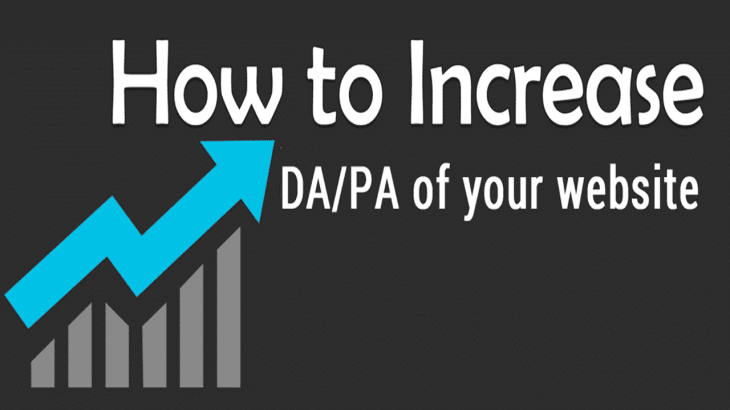 How To Increase DA/PA Of Your Website