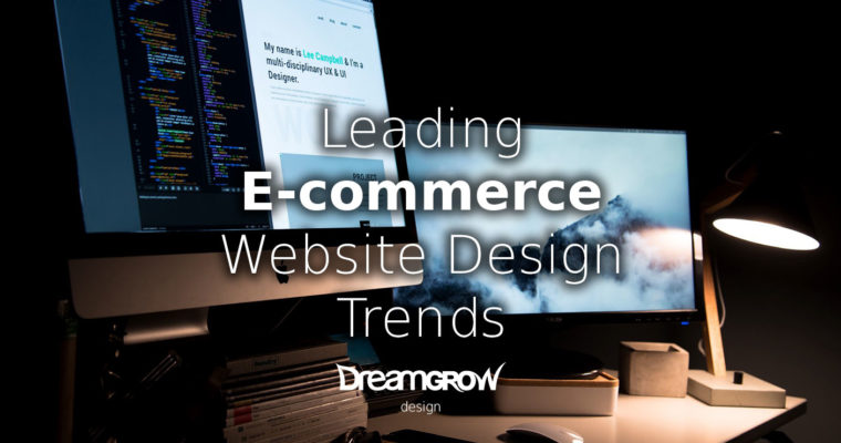 Some eCommerce Web Designing Trends You Should Be Aware of