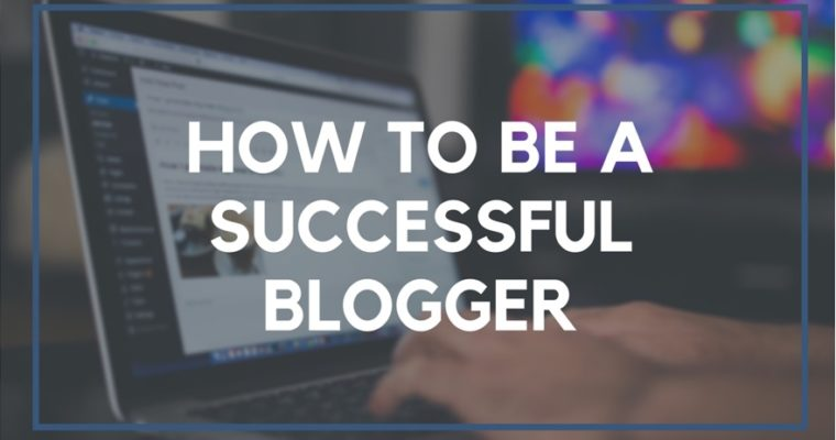 12 Things You Should Learn to Become a Successful Blogger